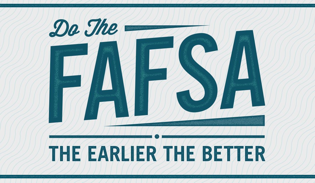 It's FAFSA Time Again